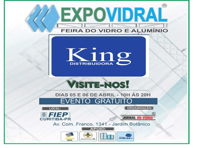 Visite a King Distribuidora na Expovidral em Curitiba